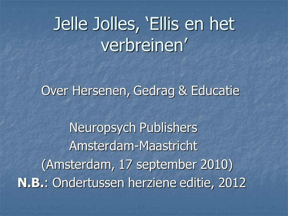Jelle Jolles, 'Ellis en het verbreinen'