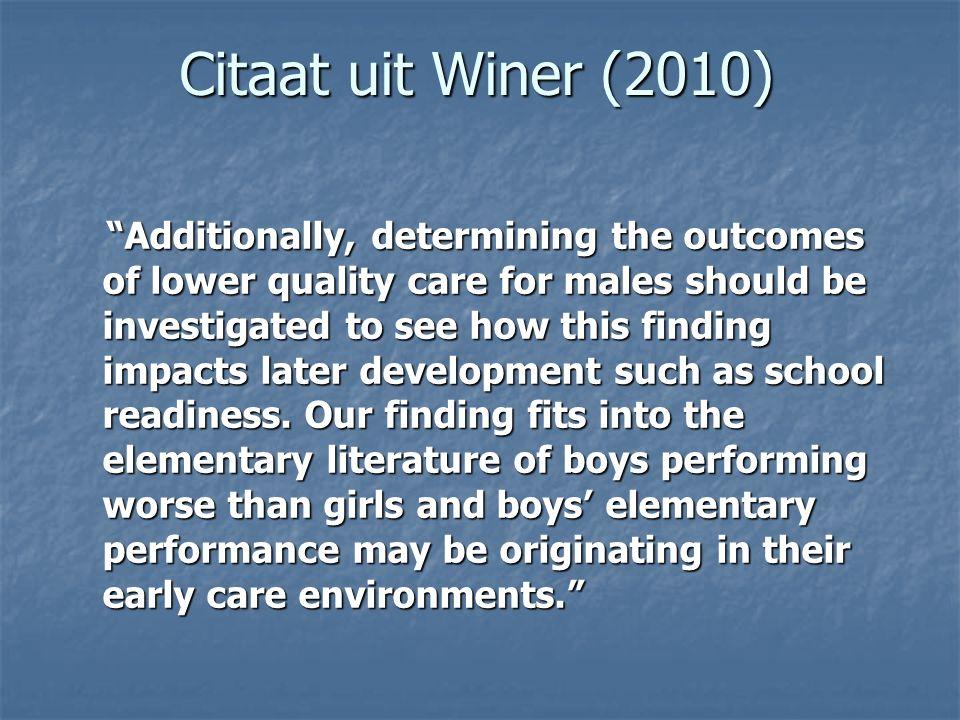 Citaat uit Winer (2010)