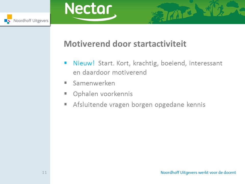 Motiverend door startactiviteit