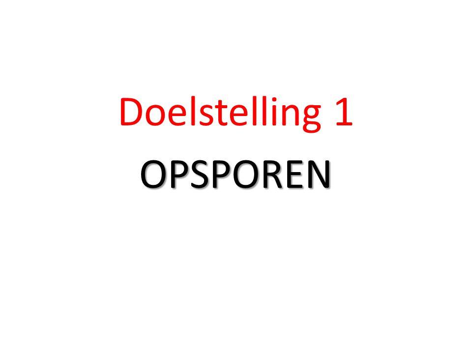 Doelstelling 1 OPSPOREN