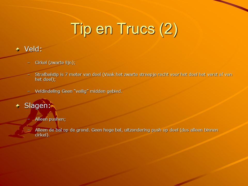 Tip en Trucs (2) Veld: Slagen: Cirkel (zwarte lijn);