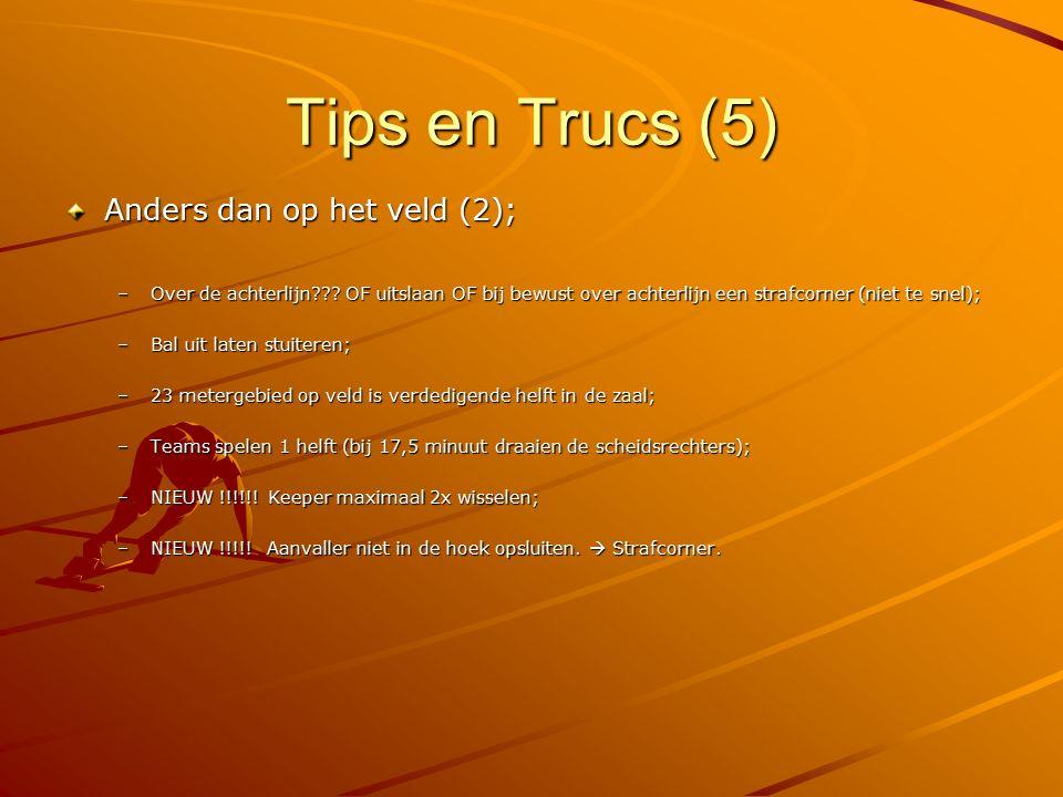 Tips en Trucs (5) Anders dan op het veld (2);