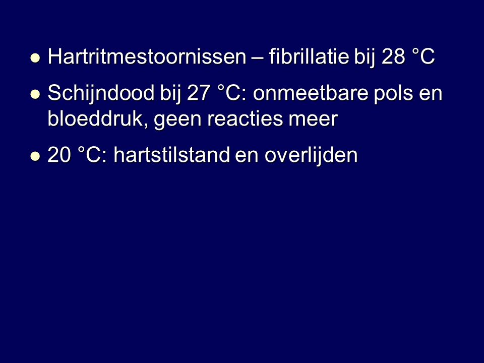 Hartritmestoornissen – fibrillatie bij 28 °C