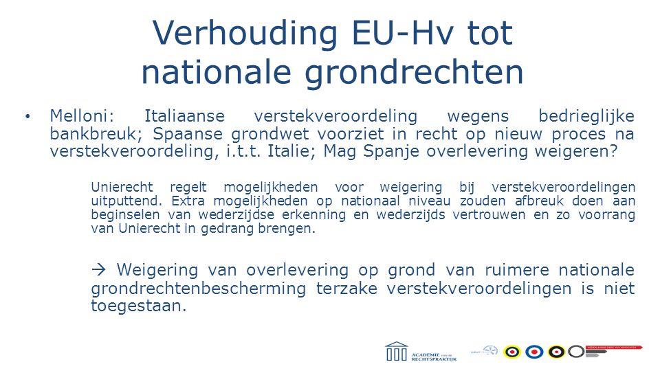 Verhouding EU-Hv tot nationale grondrechten