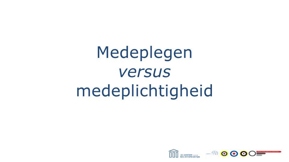 Medeplegen versus medeplichtigheid