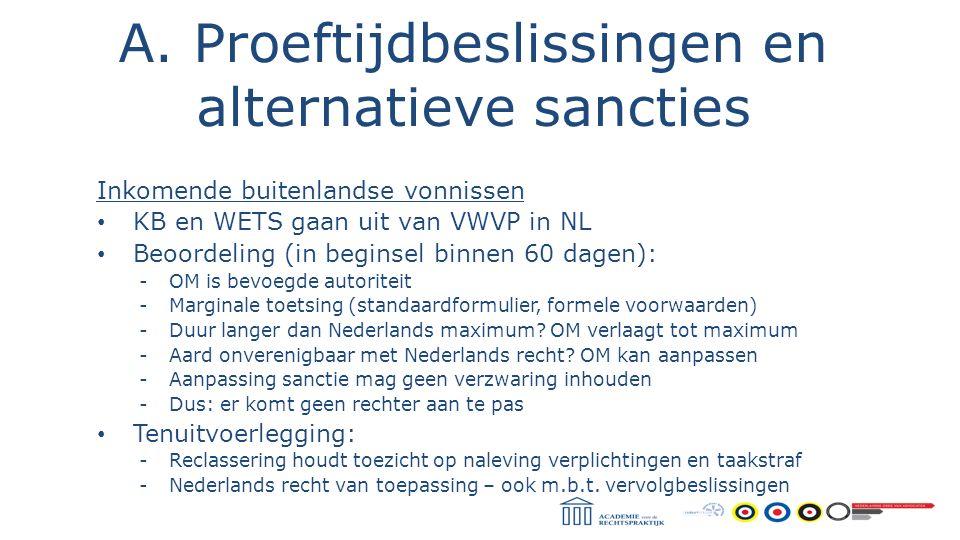 A. Proeftijdbeslissingen en alternatieve sancties