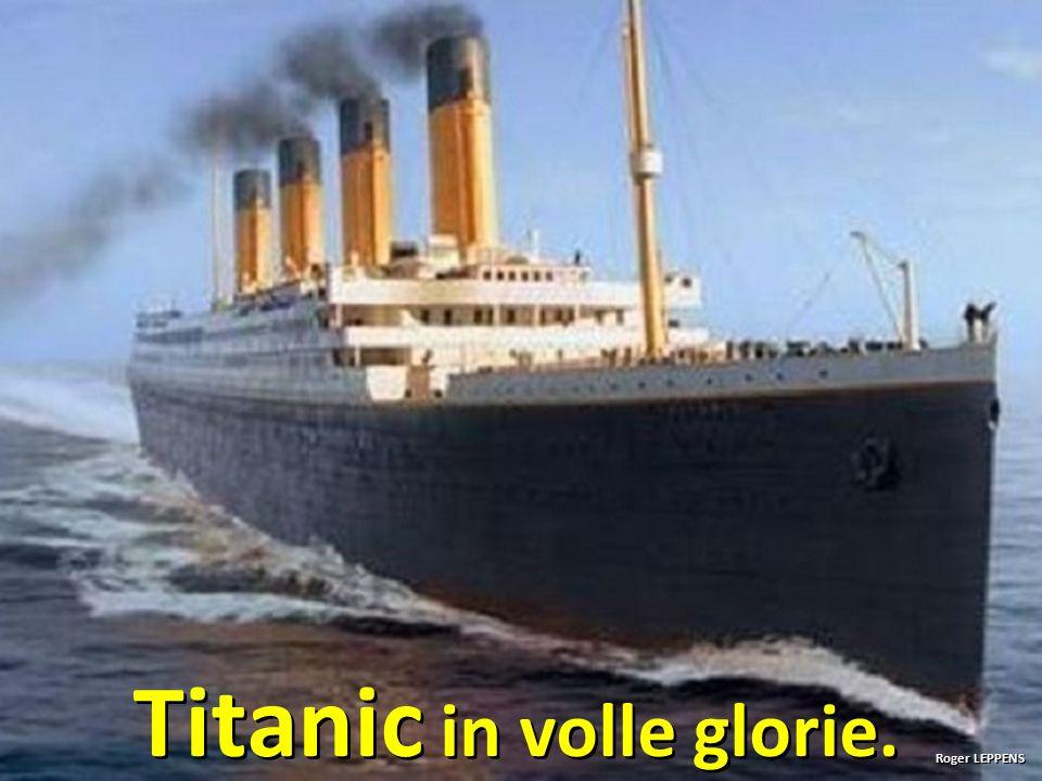 Titanic in volle glorie.