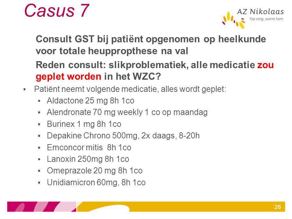 Casus 7 Consult GST bij patiënt opgenomen op heelkunde voor totale heuppropthese na val.