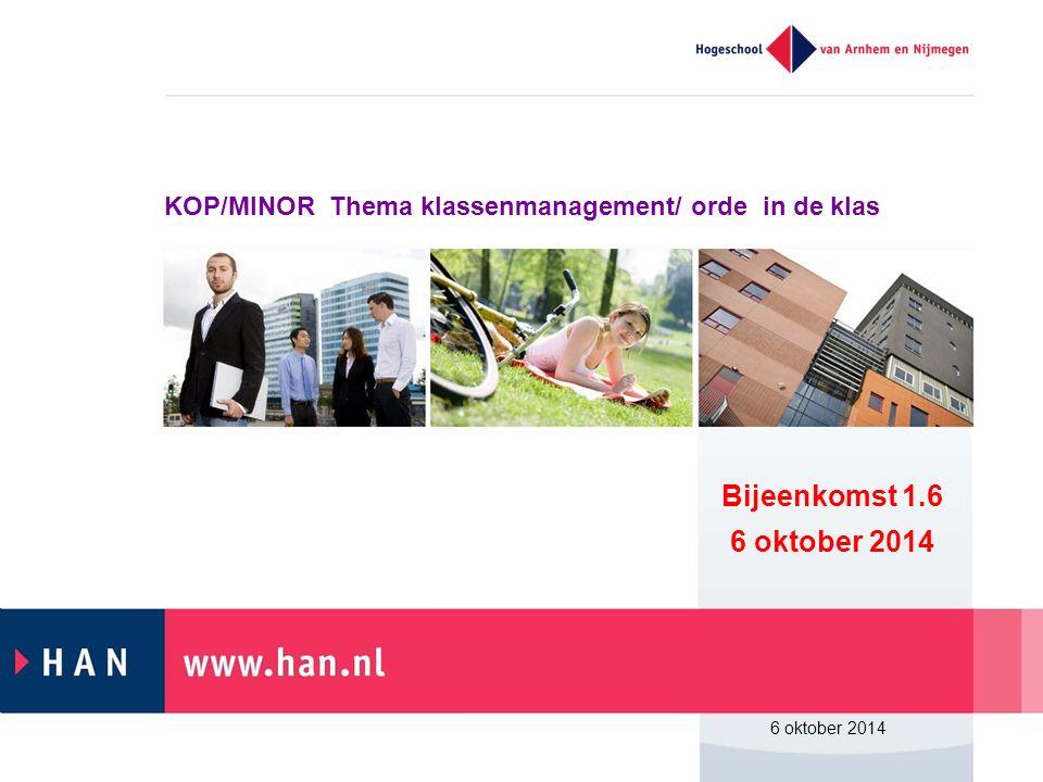 KOP/MINOR Thema klassenmanagement/ orde in de klas