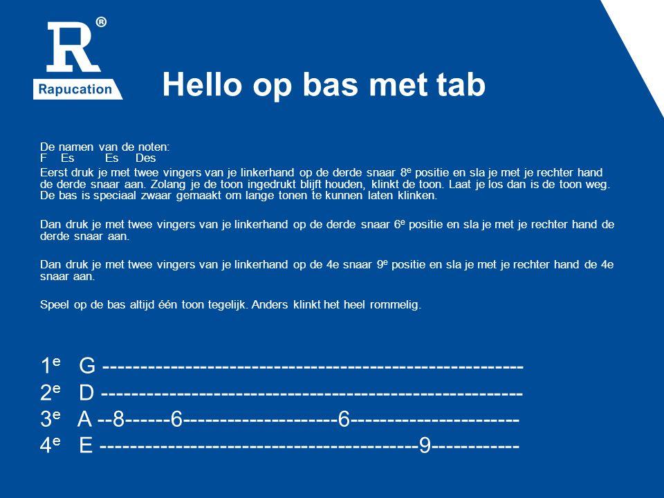 Hello op bas met tab
