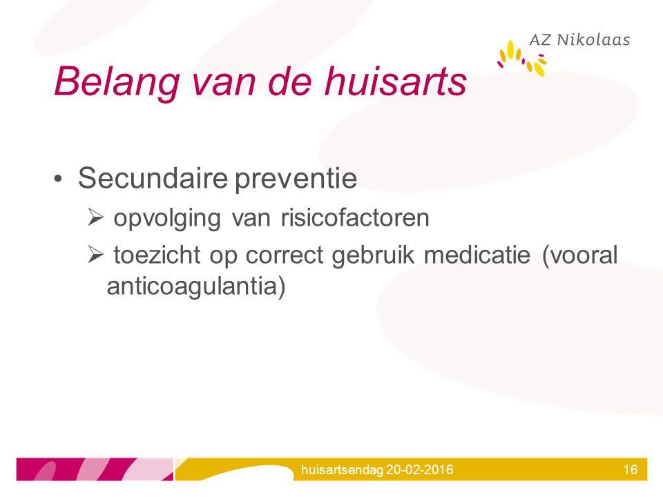 Belang van de huisarts Secundaire preventie