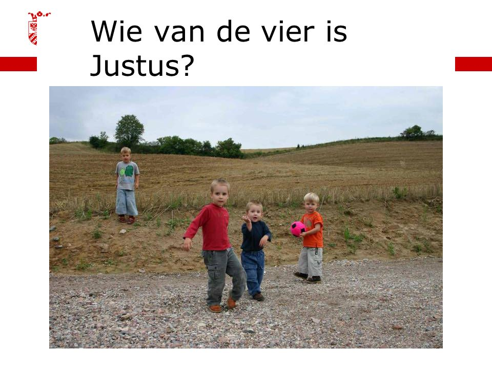 Wie van de vier is Justus