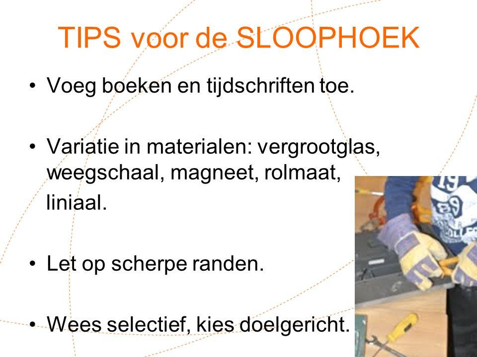 TIPS voor de SLOOPHOEK Voeg boeken en tijdschriften toe.