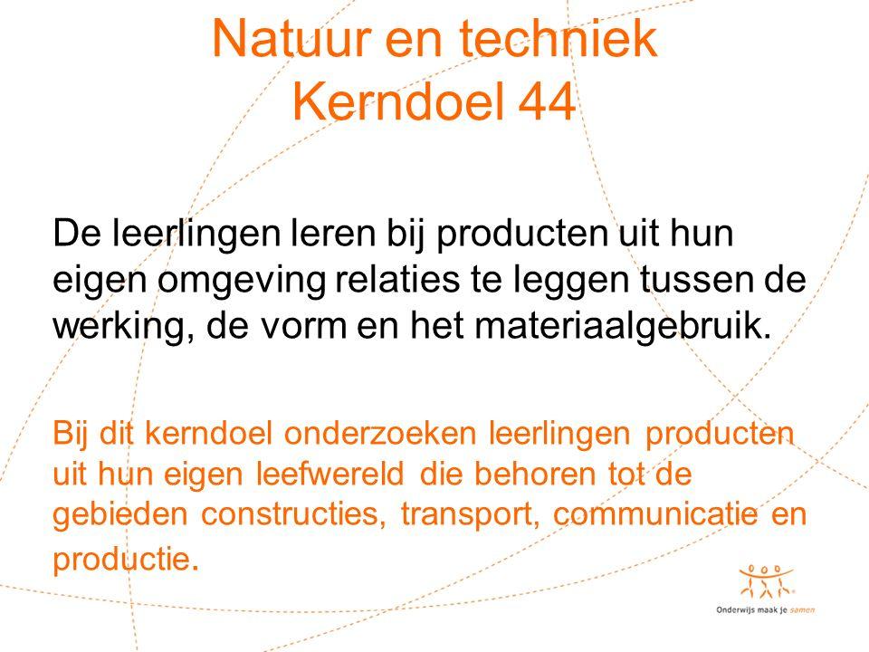 Natuur en techniek Kerndoel 44
