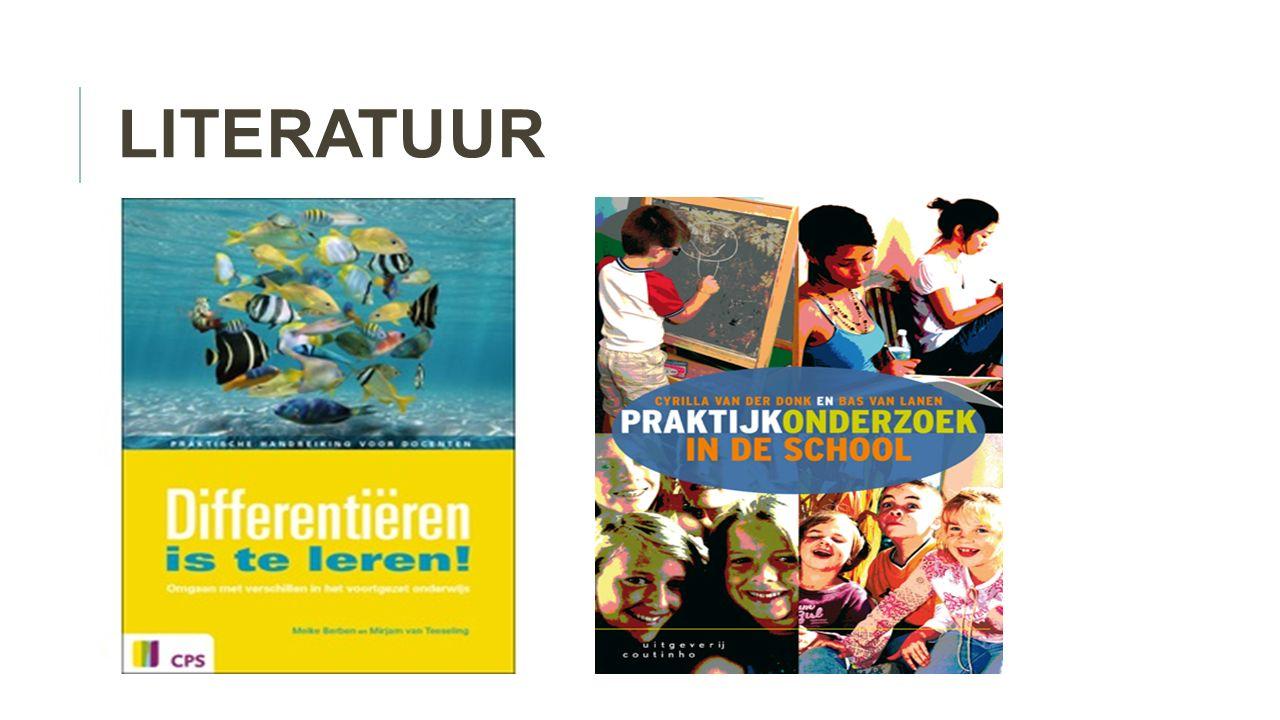 literatuur Berben, M., & Teeseling, M. (2014). Differentiëren is te leren! Amersfoort: CPS.