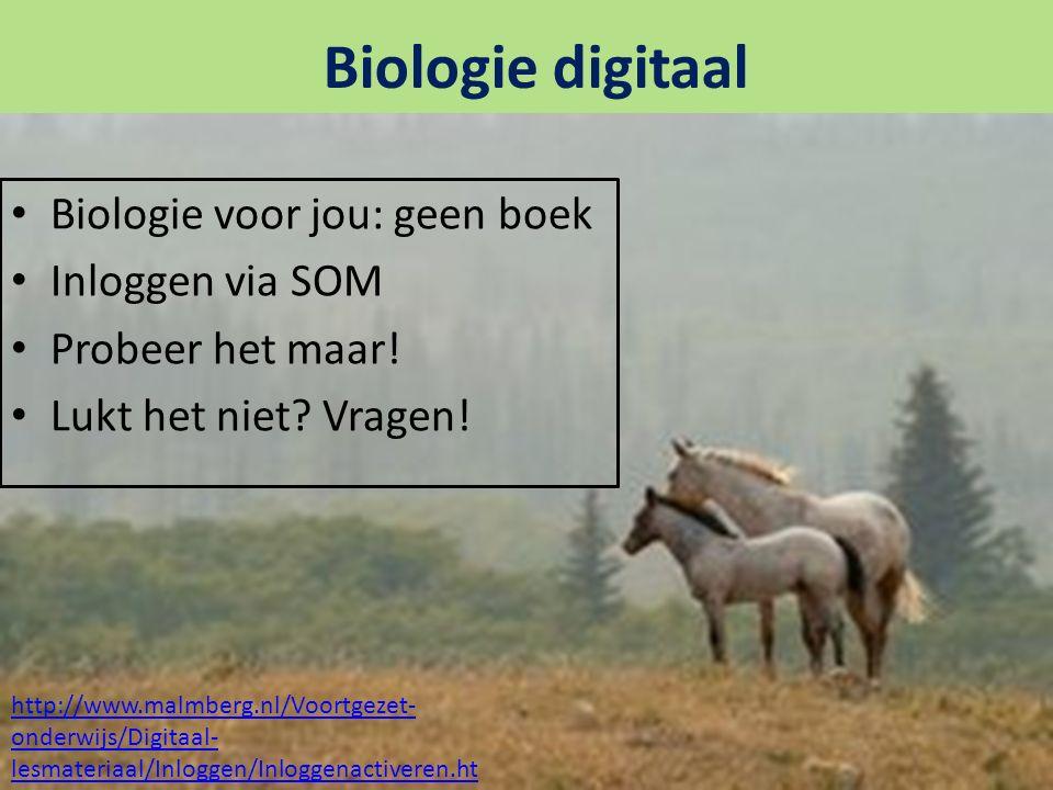 Biologie digitaal Biologie voor jou: geen boek Inloggen via SOM