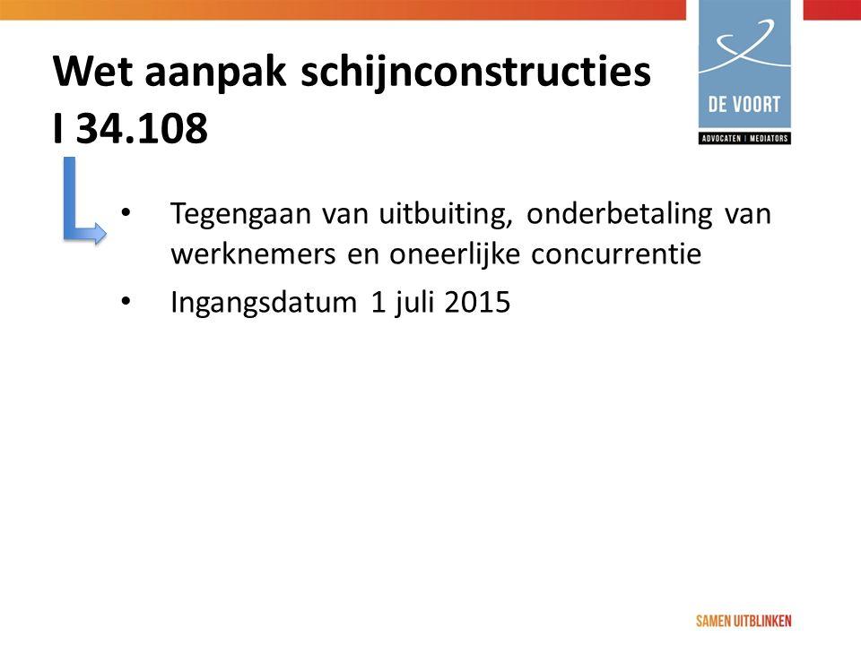 Wet aanpak schijnconstructies I 34.108