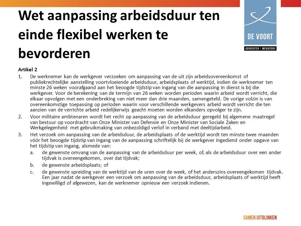 Wet aanpassing arbeidsduur ten einde flexibel werken te bevorderen