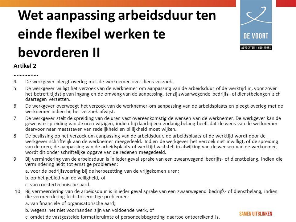 Wet aanpassing arbeidsduur ten einde flexibel werken te bevorderen II
