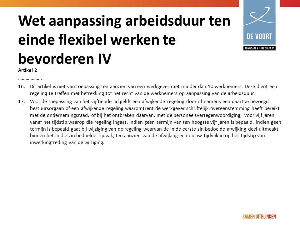 Wet aanpassing arbeidsduur ten einde flexibel werken te bevorderen IV