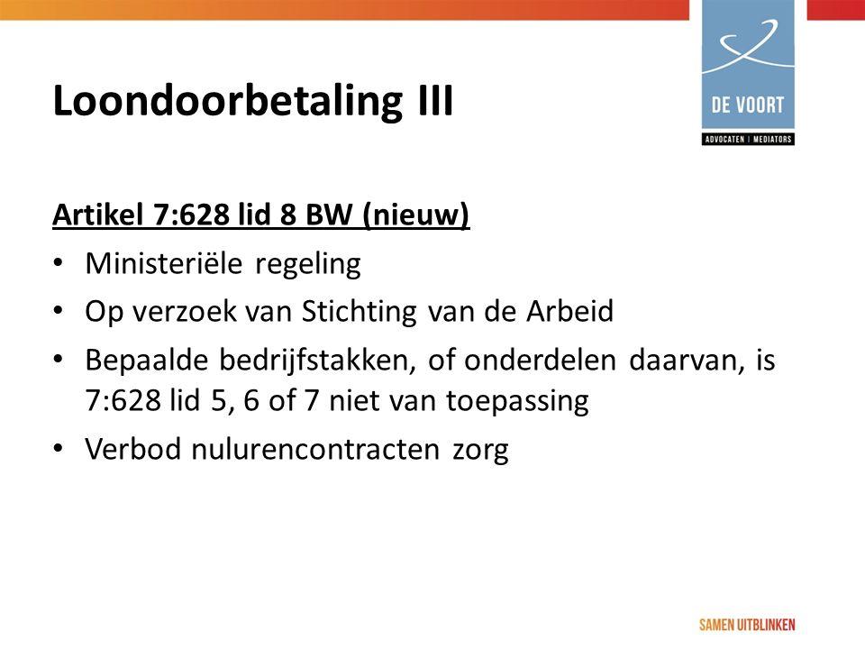Loondoorbetaling III Artikel 7:628 lid 8 BW (nieuw)