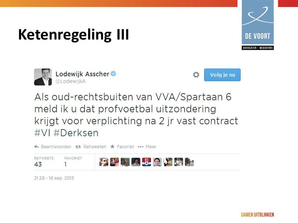 Ketenregeling III Overige door minister aan te wijzen gevallen  profvoetbal. Tweet minister asscher.