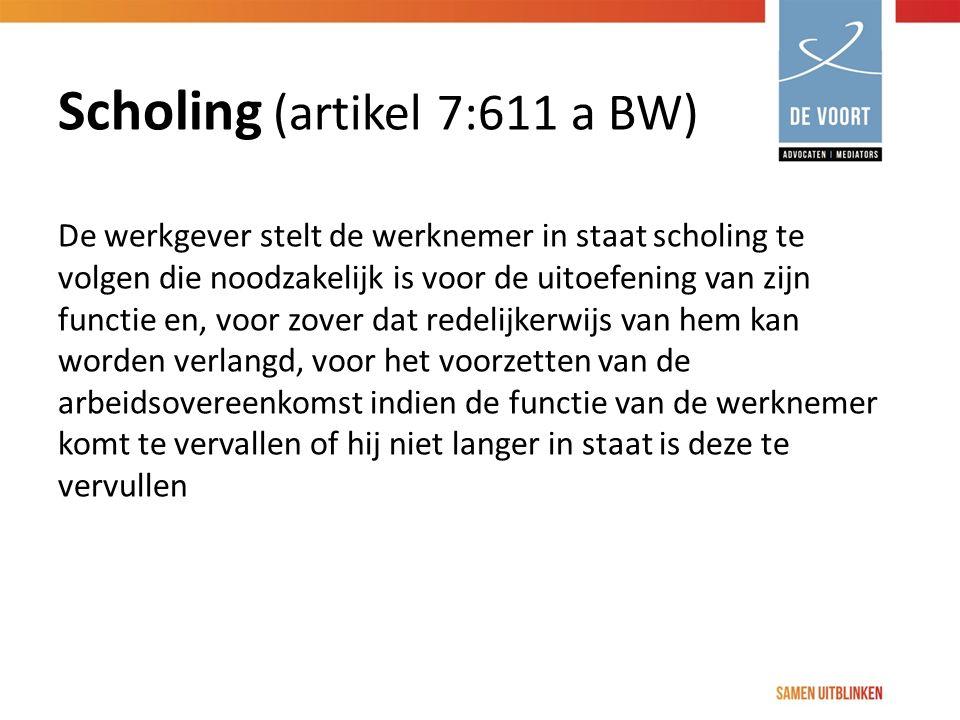 Scholing (artikel 7:611 a BW)