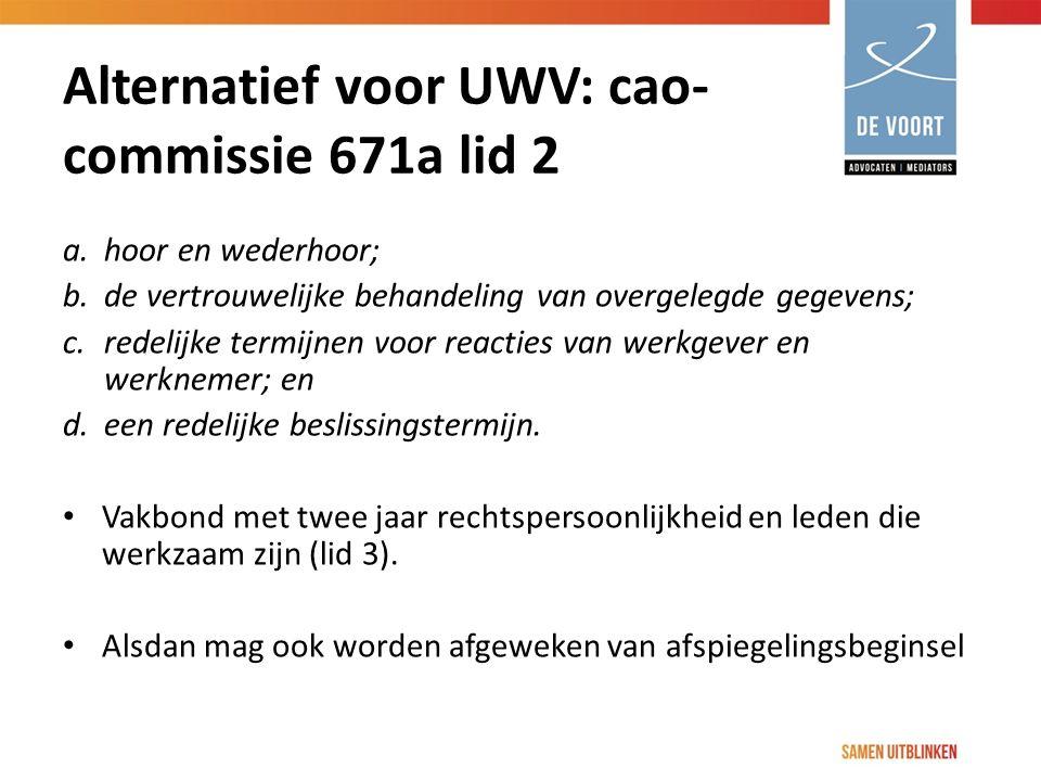 Alternatief voor UWV: cao- commissie 671a lid 2