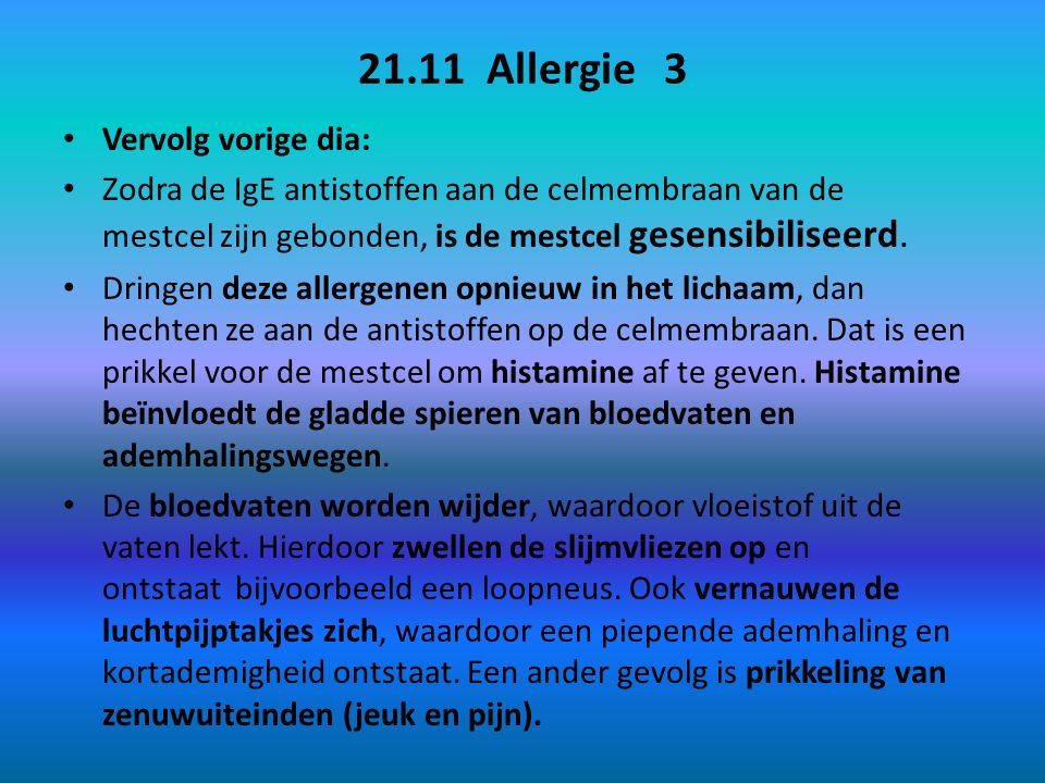 21.11 Allergie 3 Vervolg vorige dia: