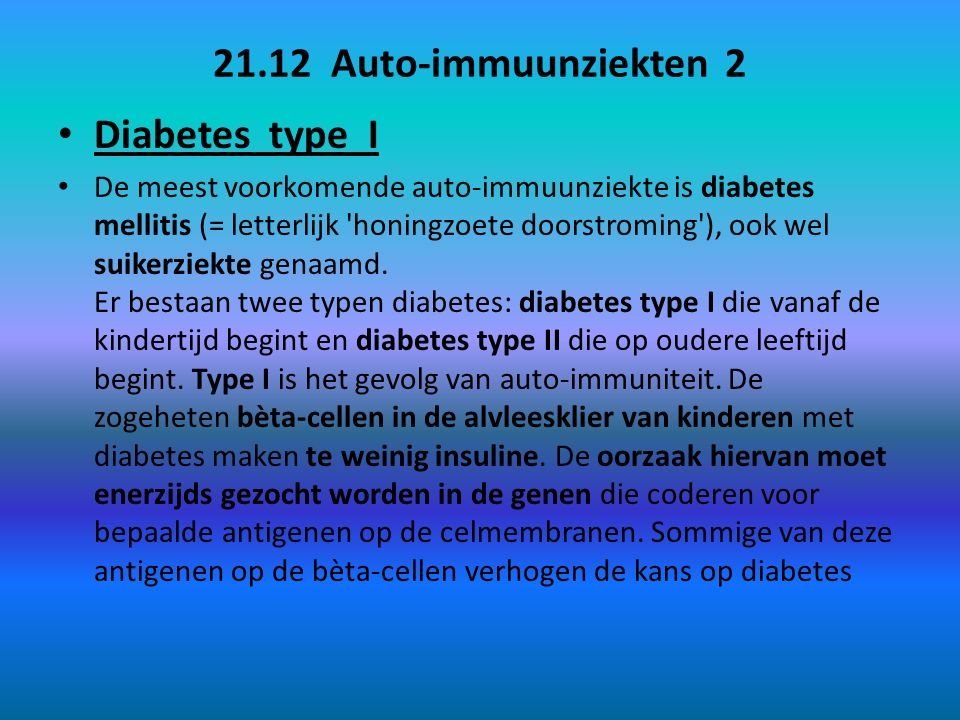 21.12 Auto-immuunziekten 2 Diabetes type I