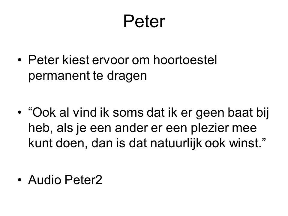Peter Peter kiest ervoor om hoortoestel permanent te dragen