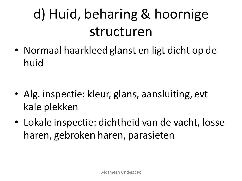 d) Huid, beharing & hoornige structuren