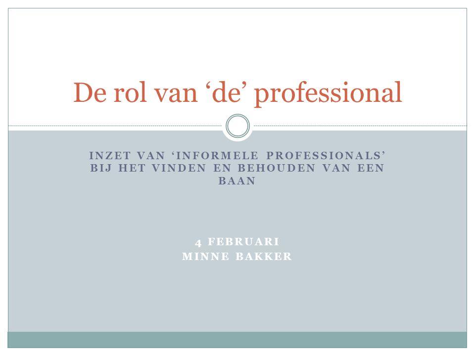 De rol van 'de' professional