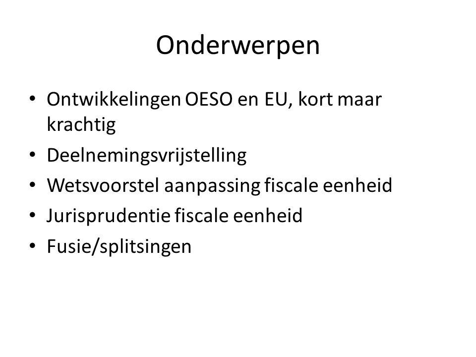Onderwerpen Ontwikkelingen OESO en EU, kort maar krachtig