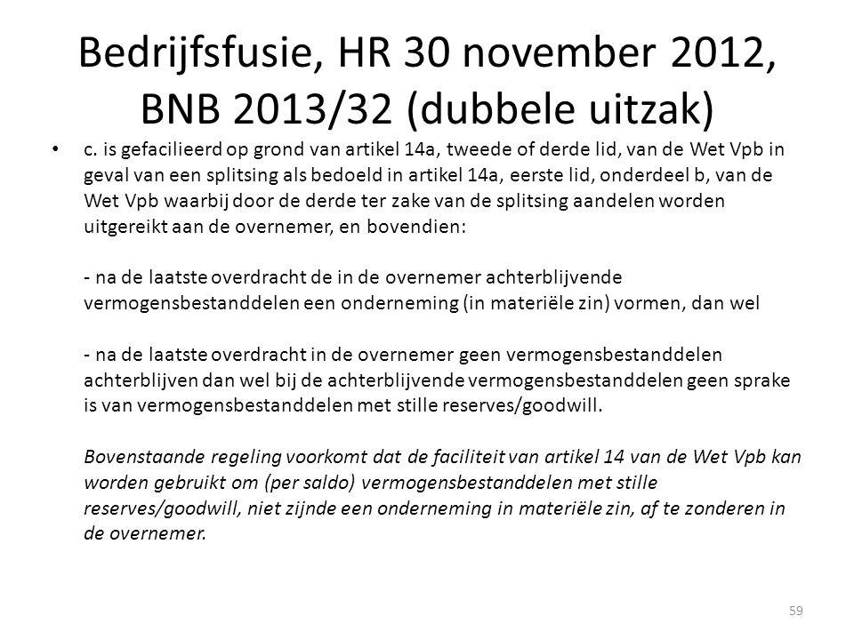 Bedrijfsfusie, HR 30 november 2012, BNB 2013/32 (dubbele uitzak)