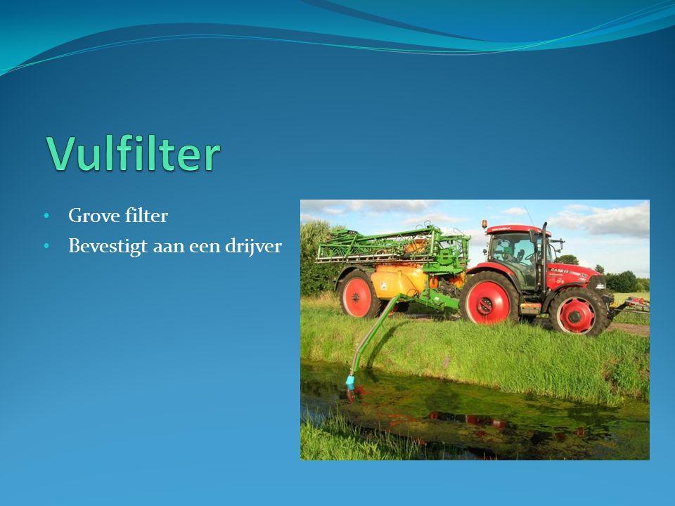Vulfilter Grove filter Bevestigt aan een drijver