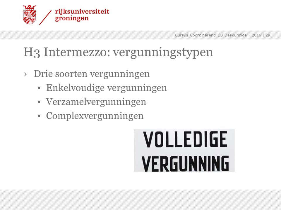H3 Intermezzo: vergunningstypen