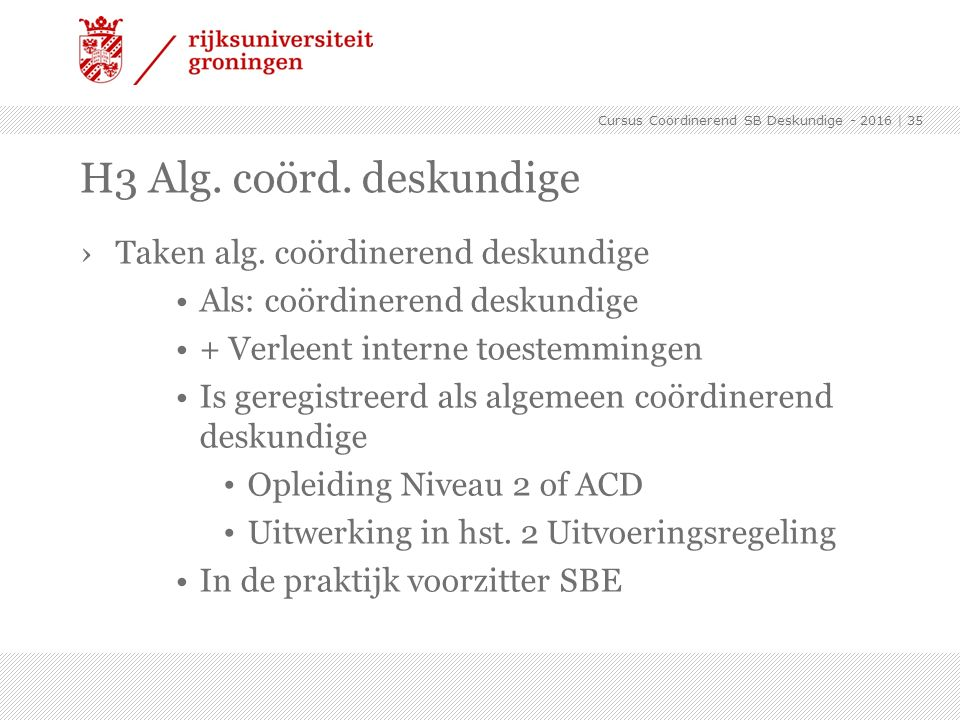 H3 Alg. coörd. deskundige Taken alg. coördinerend deskundige