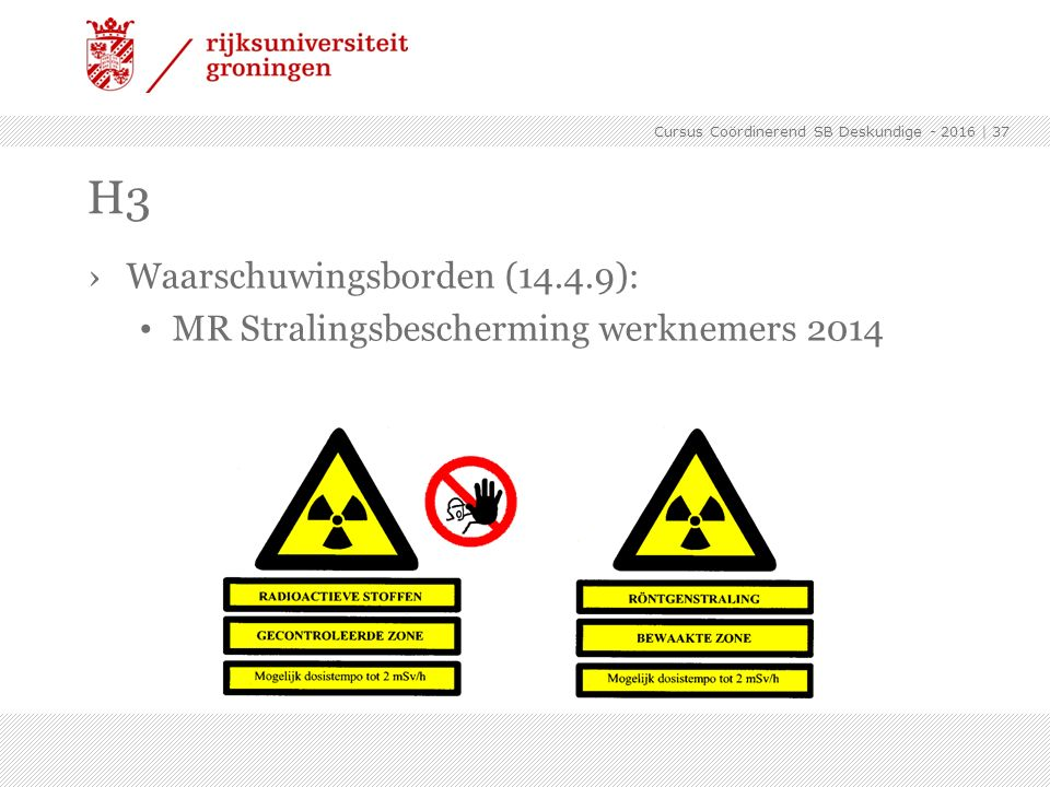 H3 Waarschuwingsborden (14.4.9):