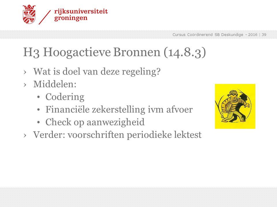 H3 Hoogactieve Bronnen (14.8.3)