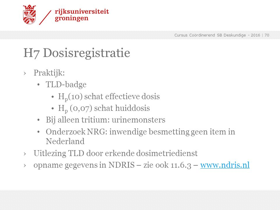 H7 Dosisregistratie Praktijk: TLD-badge Hp(10) schat effectieve dosis