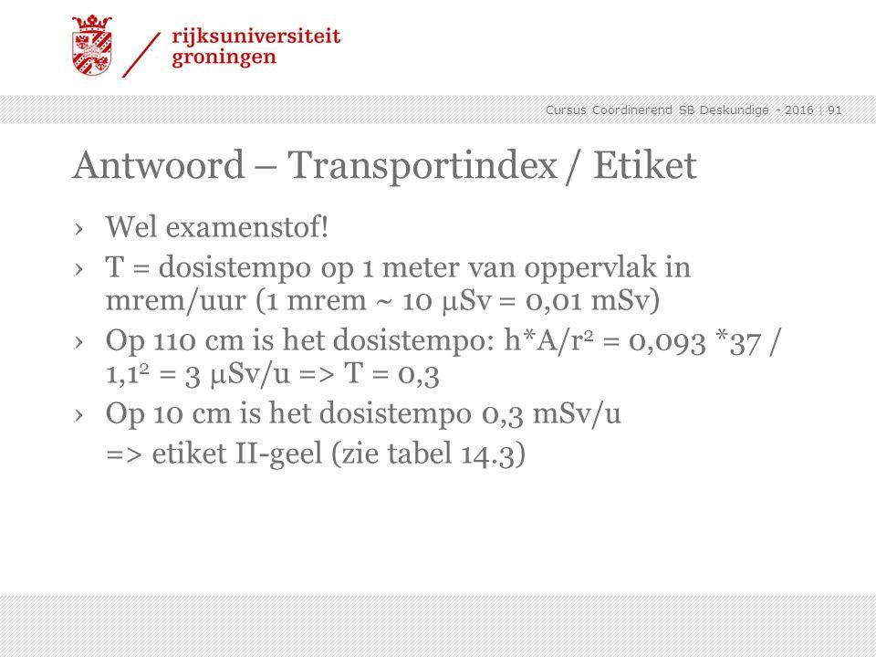 Antwoord – Transportindex / Etiket