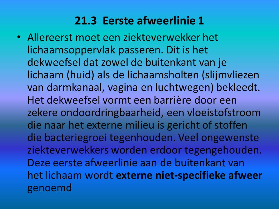 21.3 Eerste afweerlinie 1
