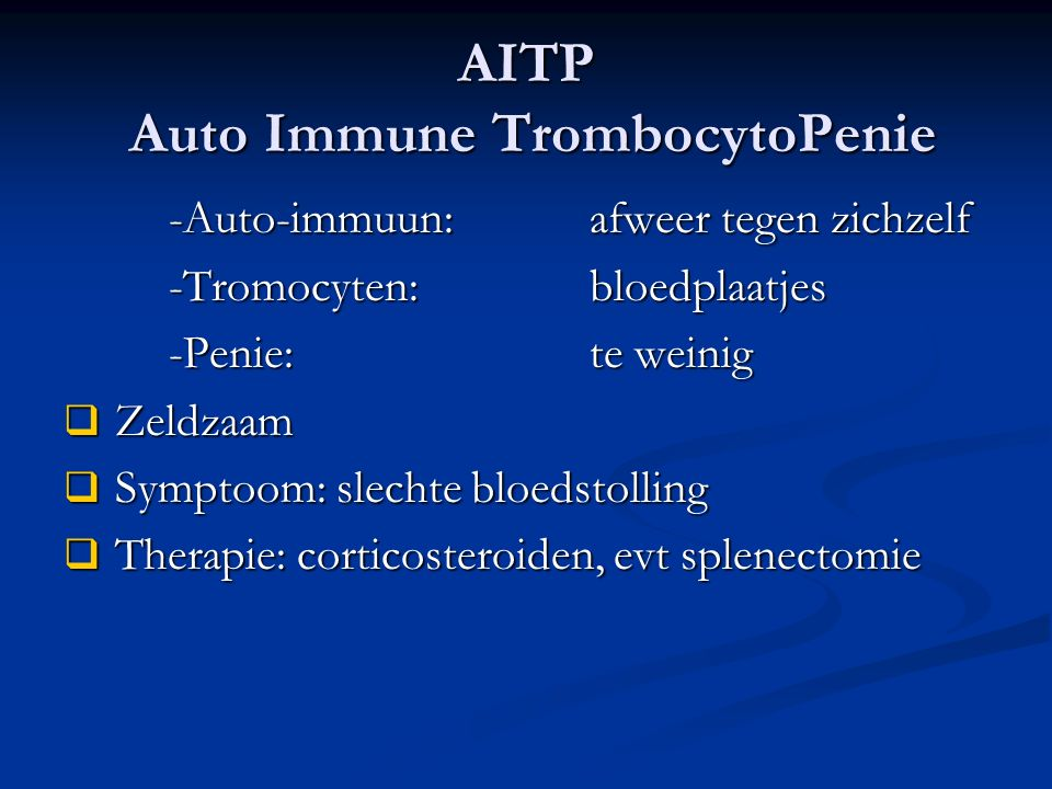 AITP Auto Immune TrombocytoPenie