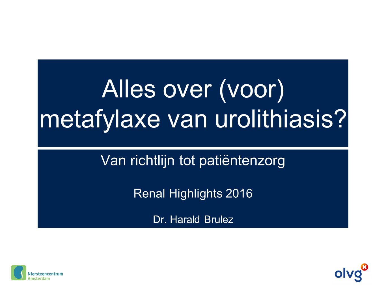 Alles over (voor) metafylaxe van urolithiasis