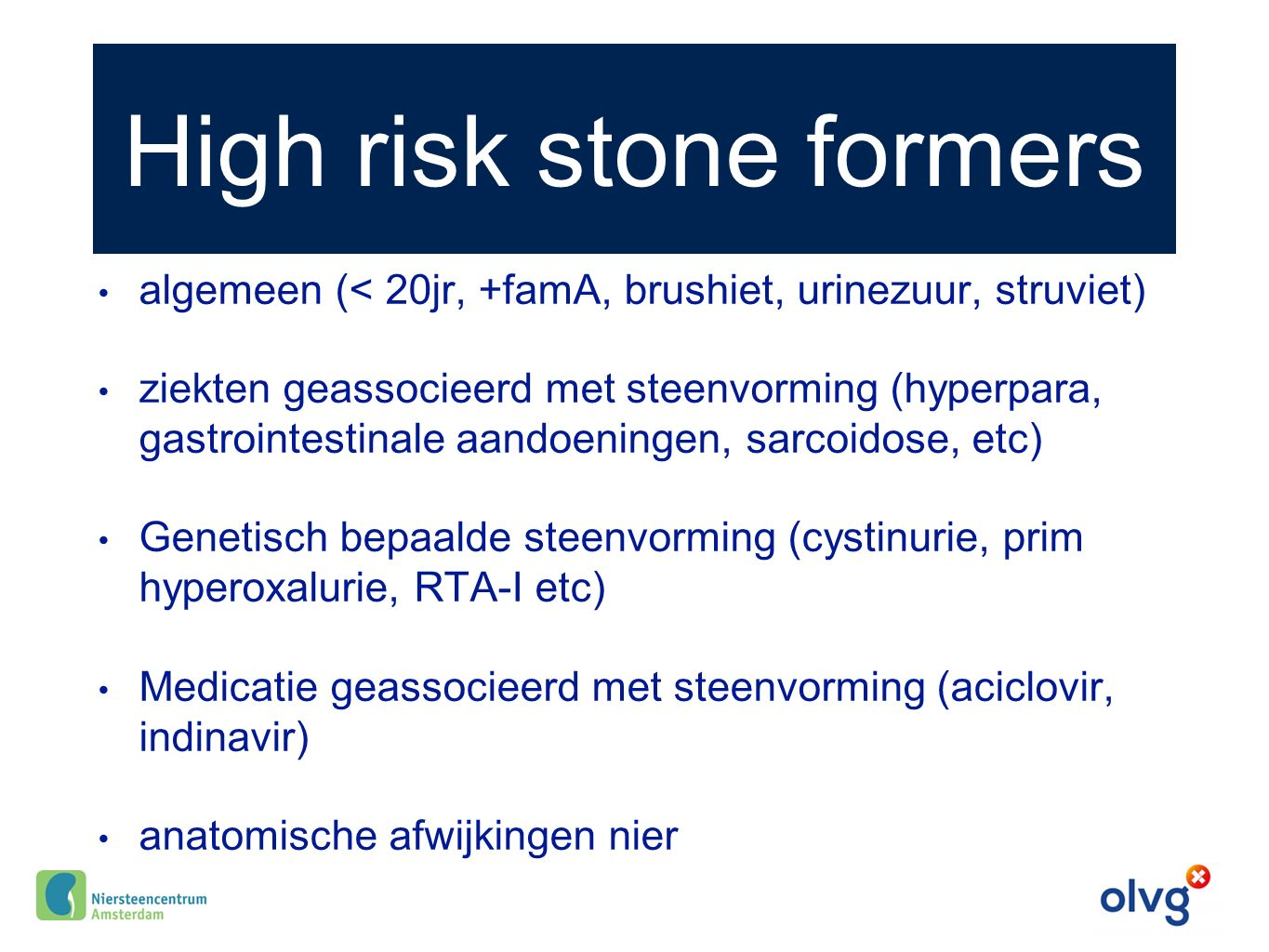 High risk stone formers