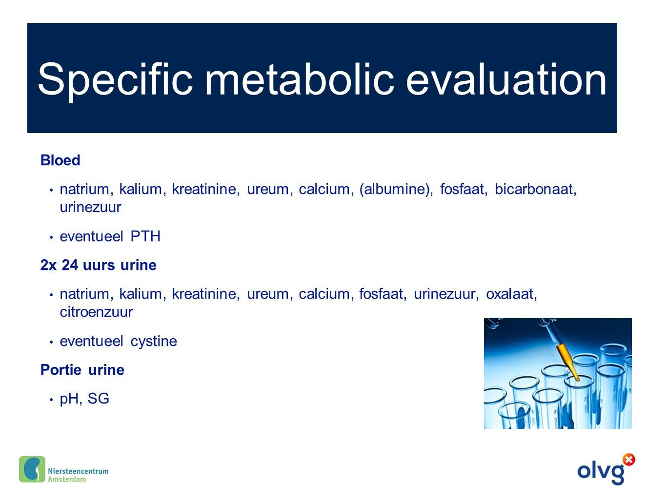 Specific metabolic evaluation