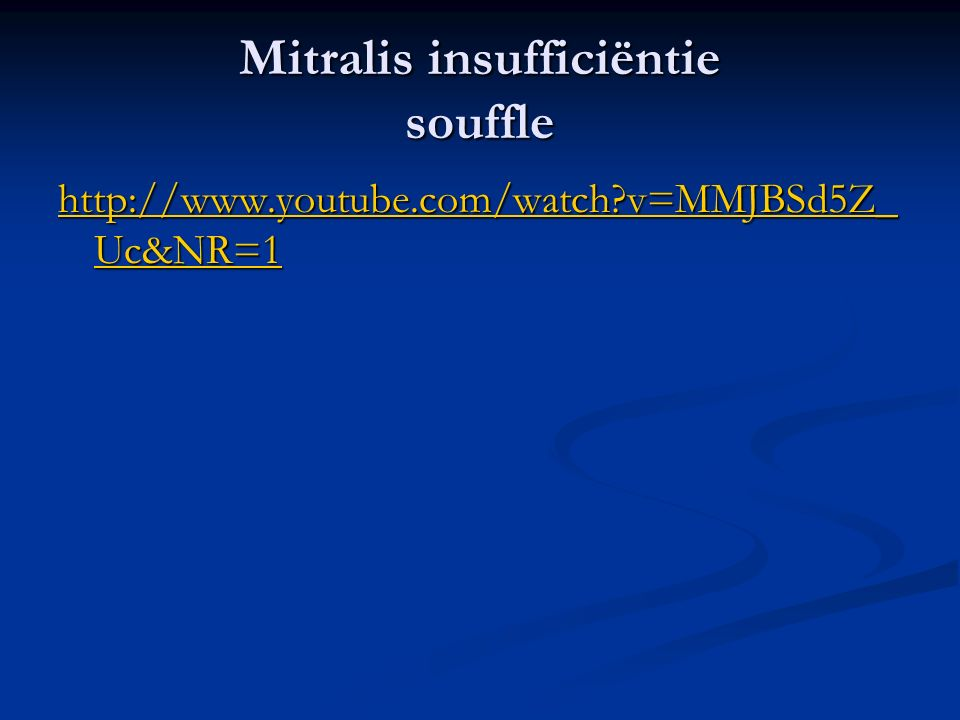 Mitralis insufficiëntie souffle
