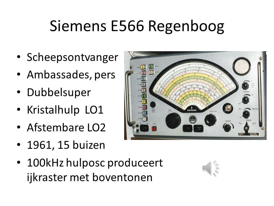 Siemens E566 Regenboog Scheepsontvanger Ambassades, pers Dubbelsuper