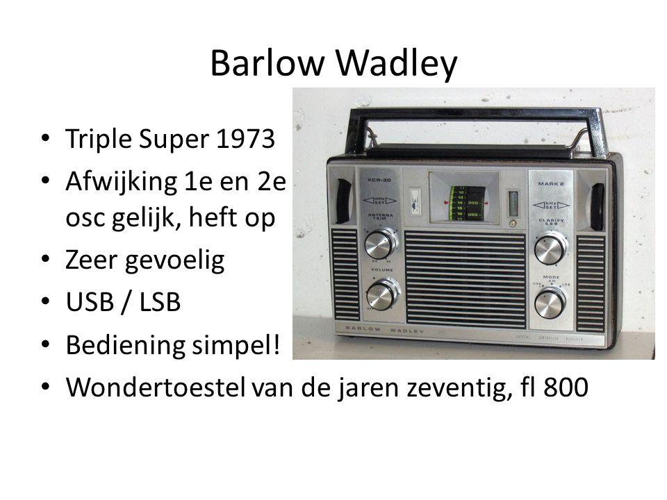 Barlow Wadley Triple Super 1973 Afwijking 1e en 2e osc gelijk, heft op